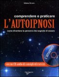 Comprenderee e Praticare l'Autoipnosi + CD Audio — Libro