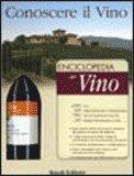 Conoscere il Vino (Enciclopedia del Vino + Bottiglia di Moscato d'Asti)