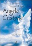 Conosci il tuo Angelo Custode  - Libro