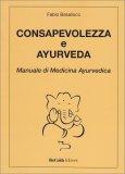 Consapevolezza e Ayurveda - Libro