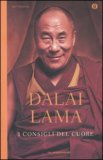 I CONSIGLI DEL CUORE di Dalai Lama (Bhiksu Tenzin Gyatso)