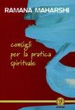 Consigli per la Pratica Spirituale  - Libro