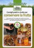 Consigli Pratici e Ricette per Conservare la Frutta  - Libro