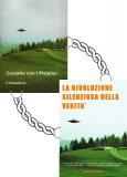 Contatto con i Plejaren + DVD La Rivoluzione Silenziosa della Verità  - Libro