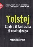 Tolstoj - Contro il Fantasma di Onnipotenza - Libro