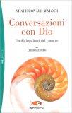 Conversazioni con Dio - Libro Secondo — Libro