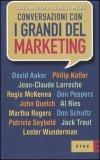 Conversazioni con i Grandi del Marketing