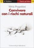 Convivere con i Rischi Naturali  - Libro