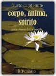 Corpo, Anima, Spirito