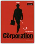 THE CORPORATION La patologica ricerca del profitto e del potere di Joel Bakan