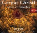 Corpus Christi - Vol. 2  - CD