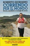 Correndo per il Mondo  - Libro