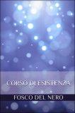 Corso di Esistenza  - Libro