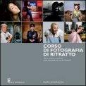 Corso di Fotografia: Il Ritratto  - Libro