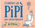 Corso di Pipì per Principianti - Libro