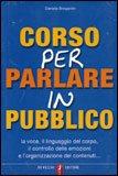 Corso per Parlare in Pubblico - Senza CD
