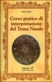 Corso Pratico di Interpretazione del Tema Natale — Manuali per la divinazione