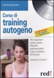 Corso di Training Autogeno + CD Audio