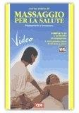 Corso Video di Massaggio per la Salute