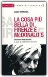 La Cosa Più Bella di Firenze è McDonald's