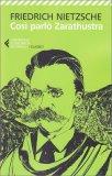 COSì PARLò ZARATHUSTRA — di Friedrich Nietzsche
