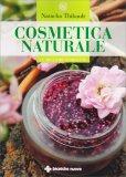 Cosmetica Naturale per Tutti i Giorni - Libro