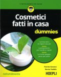 Cosmetici Fatti in Casa for Dummies - Libro