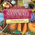 eBook - Cosmetici Naturali per Viso, Corpo e Capelli