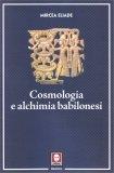 Cosmologia e Alchimia Babilonesi - Libro