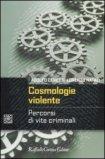 Cosmologie Violente - Libro