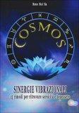 Cosmos - Sinergie Vibrazionali  - Libro