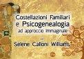 Video Corso - Costellazioni Familiari e Psicogenealogia ad Approccio Immaginale
