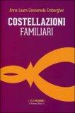Costellazioni Familiari  - Libro