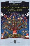 Costellazioni Familiari Sciamaniche — Libro