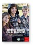 Costruire Legalità con gli Adolescenti   — Libro