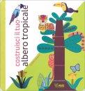 Costruisci il tuo Albero Tropicale - Libro