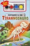 Costruisci il tuo Tirannosauro - Kit - Cofanetto