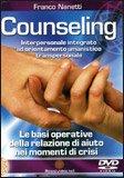 Il Counseling Interpersonale Integrato ad Orientamento Umanistico Transpersonale  - DVD