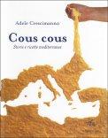 Cous Cous - Storie e Ricette Mediterranee - Libro