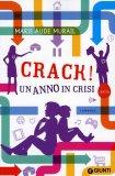 Crack! Un Anno di Crisi  - Libro