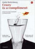 Crazy is a Compliment - Libro