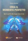 Crea il Momento Perfetto