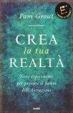 Crea la tua Realtà - Libro