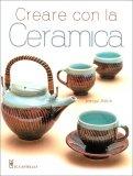 Creare con la Ceramica - Libro