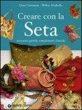 Creare con la Seta