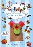 Creare, Decorare, Organizzare e Giocare la Festa e le Feste  - Libro
