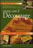 Creare con il Decoupage