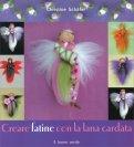 Creare Fatine con la Lana Cardata  - Libro