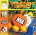Creare Libri Gioco per Bambini - Volume 1
