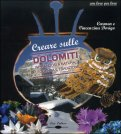 Creare sulle Dolomiti con DVD